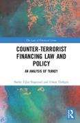 Cover of Counter-Terrorist Financing Law and Policy: An analysis of Turkey