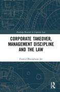 Cover of Corporate Takeover, Management Discipline and the Law