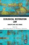 Cover of Ecological Restoration Law: Concepts and Case Studies