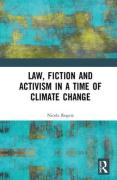 Cover of Law, Fiction and Activism in a Time of Climate Change