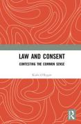 Cover of Law and Consent: Contesting the Common Sense
