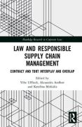 Cover of Law and Responsible Supply Chain Management: Contract and Tort Interplay and Overlap