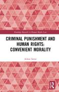 Cover of Criminal Punishment and Human Rights: Convenient Morality