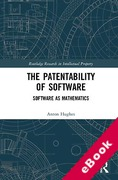 Cover of The Patentability of Software: Software as Mathematics (eBook)