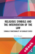 Cover of Religious Symbols and the Intervention of the Law: Symbolic Functionality in Pluralist States (eBook)