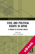 Cover of Civil and Political Rights in Japan: A Tribute to Sir Nigel Rodley (eBook)