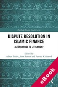 Cover of Dispute Resolution in Islamic Finance: Alternatives to Litigation? (eBook)