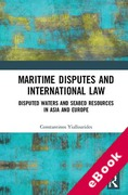 Cover of Maritime Disputes and International Law: Disputed Waters and Seabed Resources in Asia and Europe (eBook)