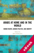 Cover of Arabs at Home and in the World: Human Rights, Gender Politics, and Identity (eBook)