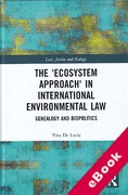 Cover of The 'Ecosystem Approach' in International Environmental Law: Genealogy and Biopolitics (eBook)