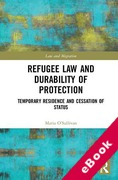 Cover of Refugee Law and Durability of Protection: Temporary Residence and Cessation of Status (eBook)