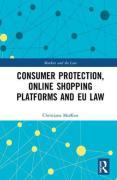 Cover of Consumer Protection, Online Shopping Platforms and EU Law