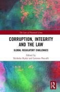 Cover of Corruption, Integrity and the Law: Global Regulatory Challenges