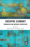 Cover of Executive Clemency: Comparative and Empirical Perspectives