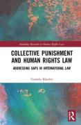 Cover of Collective Punishment and Human Rights Law: Addressing Gaps in International Law
