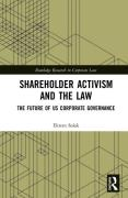 Cover of Shareholder Activism and the Law: The Future of US Corporate Governance