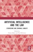 Cover of Artificial Intelligence and the Law: Cybercrime and Criminal Liability