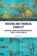 Cover of Housing and Financial Stability: Mortgage Lending and Macroprudential Policy in the UK and US