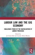 Cover of Labour Law and the Gig Economy: Challenges posed by the digitalisation of labour processes