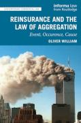 Cover of Reinsurance and the Law of Aggregation: Event, Occurrence, Catastrophe, Cause