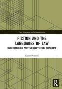 Cover of Fiction and the Languages of Law: Understanding Contemporary Legal Discourse