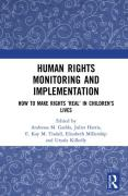 Cover of Human Rights Monitoring and Implementation: How To Make Rights 'Real' in Children's Lives