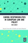 Cover of Caring Responsibilities in European Law and Policy: Who cares?