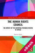 Cover of The Human Rights Council: The Impact of the Universal Periodic Review in Africa (eBook)