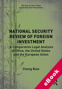 Cover of National Security Review of Foreign Investment: A Comparative Legal Analysis of China, the United States and the European Union (eBook)