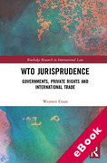 Cover of WTO Jurisprudence: Governments, Private Rights and International Trade (eBook)