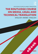Cover of The Routledge Course on Media, Legal and Technical Translation: English-Arabic-English (eBook)