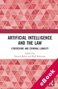 Cover of Artificial Intelligence and the Law: Cybercrime and Criminal Liability (eBook)