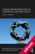 Cover of Caring Responsibilities in European Law and Policy: Who cares? (eBook)