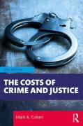 Cover of The Costs of Crime and Justice