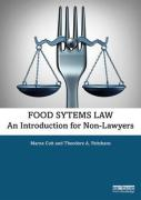 Cover of Food Systems Law: An Introduction for Non-Lawyers