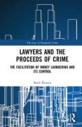 Cover of Lawyers and the Proceeds of Crime: The Facilitation of Money Laundering and its Control