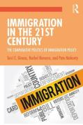 Cover of Immigration in the 21st Century: The Comparative Politics of Immigration Policy