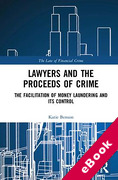 Cover of Lawyers and the Proceeds of Crime: The Facilitation of Money Laundering and its Control (eBook)