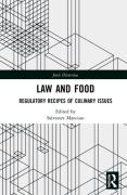 Cover of Law and Food: Regulatory Recipes of Culinary Issues