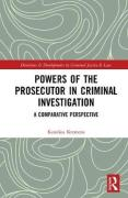 Cover of Powers of the Prosecutor in Criminal Investigation: A Comparative Perspective