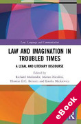 Cover of Law and Imagination in Troubled Times: A Legal and Literary Discourse (eBook)
