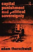 Cover of Capital Punishment and Political Sovereignty