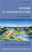Cover of Deepening EU-Ukrainian Relations: What, Why, and How?