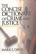 Cover of The Concise Dictionary of Crime and Justice