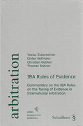 Cover of IBA Rules of Evidence: Commentary on the IBA Rules on the Taking of Evidence in International Arbitration