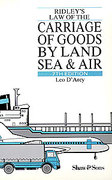 Cover of Ridley's Law of the Carriage of Goods by Land, Sea and Air