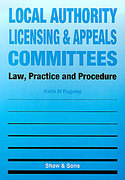 Cover of Local Authority Licensing and Appeals Committees