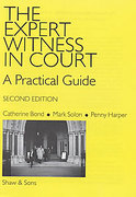 Cover of The Expert Witness in Court: A Practical Guide