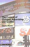 Cover of The Control of Outdoor Advertising and Graffiti