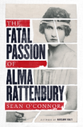Cover of The Fatal Passion of Alma Rattenbury